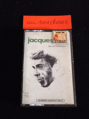 """ au1001choses "" Cassette Audio Jacques Brel Au printemps"