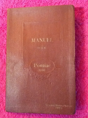 """ au1001choses ""   Manuel Pontiac 6 cylindres de 1930"